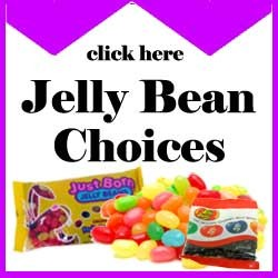 Jelly Bean Choices - Click Here  Choose Your Favorites